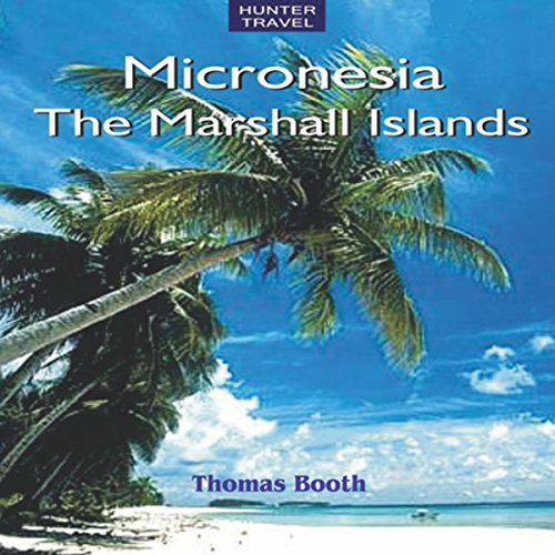 Micronesia: The Marshall Islands: Travel Adventures