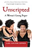 Unscripted: A Woman's Living Prayer