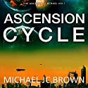 Ascension Cycle: Ascendant, Book 1 Audiobook by Michael JC Brown Narrated by Drew Ariana