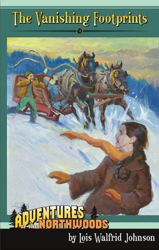 The Vanishing Footprints (Adventures of the Northwoods (Mott Media Paperback))