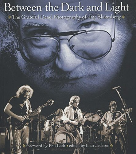 Finale Primer (Between the Dark and Light: The Grateful Dead Photography of Jay Blakesberg (Book))
