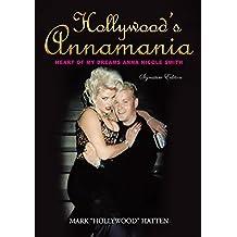 Hollywood's Annamania: Heart of My Dreams Anna Nicole Smith