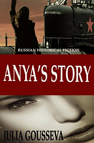 Anya's Story: Russian Historical Fiction (Anya Series Book 1)