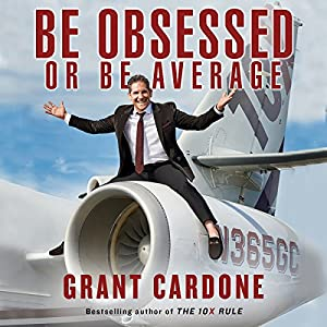 Be Obsessed or Be Average Hörbuch