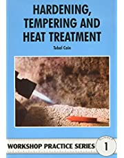 Hardening, Tempering and Heat Treatment for Model Engineers