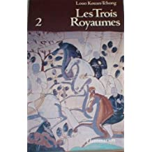 TROIS ROYAUMES T02