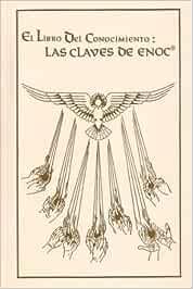 El Libro Del Conocimiento - Las Claves De Enoc: Amazon.es