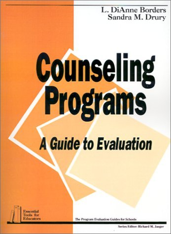 Counseling Programs: A Guide to Evaluation (Essential Tools for Educators series) by Borders L . DiAnne Drury Sandra M. (1992-10-06) Paperback