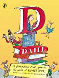 D Is for Dahl, Roald Dahl, 0142409340