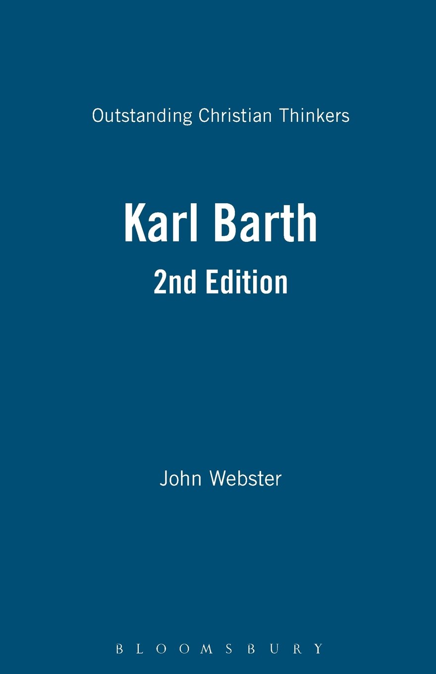 Literature craft and voice 2nd edition - Karl Barth 2nd Edition Outstanding Christian Thinkers John Webster 9780826474636 Amazon Com Books