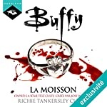 La moisson (Buffy 1) | Richie Tankersley Cusick