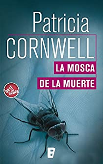 La mosca de la muerte par Cornwell