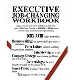 img - for [(Executive Job Changing Workbook )] [Author: John Lucht] [Sep-2000] book / textbook / text book