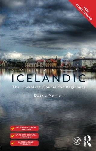 Colloquial Icelandic provides a step-by-step course in Icelandic as it is written and spoken today. Combining a user-friendly approach with a thorough treatment of the language, it equips learners with the essential skills needed to communicate confi...