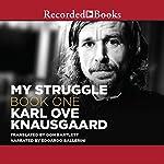 My Struggle, Book 1 | Karl Ove Knausgaard