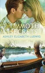 Mammoth Secrets by Ashley Elizabeth Ludwig (2015-02-27)