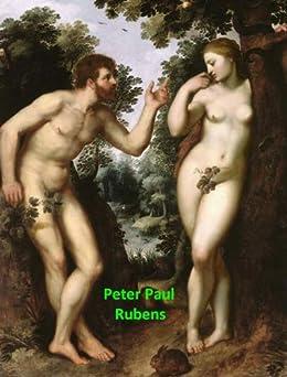 374 Color Paintings of Peter Paul Rubens - Flemish Baroque Painter (June 28, 1577 - May 30, 1640) by [Michalak, Jacek]
