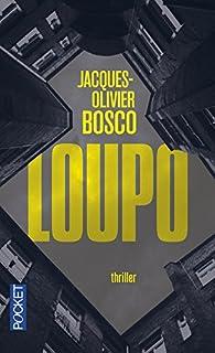 Loupo, Bosco, Jacques-Olivier