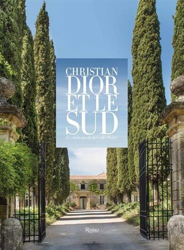 Christian Dior Stripes - Christian Dior et le Sud : Le château de la Colle Noire