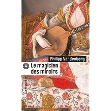MAGICIEN DES MIROIRS (LE)