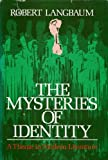The Mysteries of Identity, Robert Langbaum, 0195021894