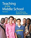 Teaching in the Middle School (3rd Edition) 3rd Edition