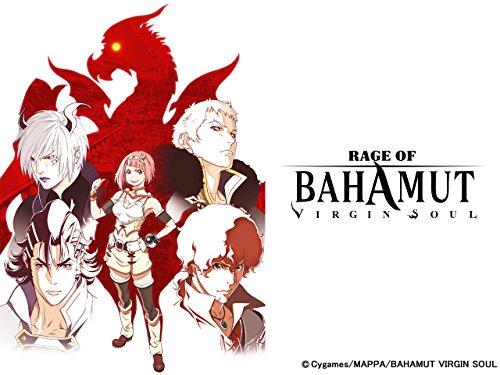 RAGE OF BAHAMUT VIRGIN SOUL - Season 1