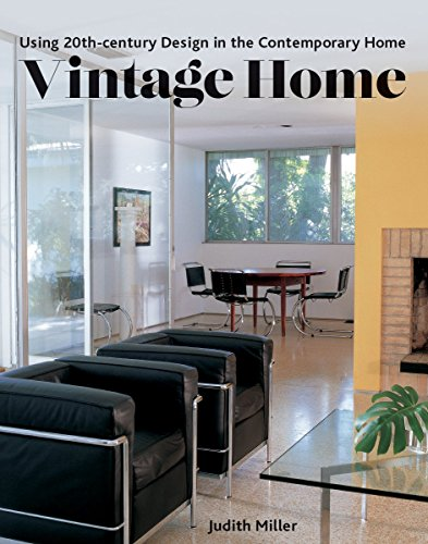 Vintage Home: Using 20th-century Design in the Contemporary Home
