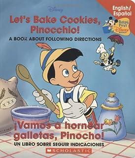 Lets Bake Cookies Pinocchio / Vamos a hornear galletas Pinocho (Disney Bil) (Spanish