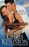 Honeymoon for One, Chris Keniston, 1490523103