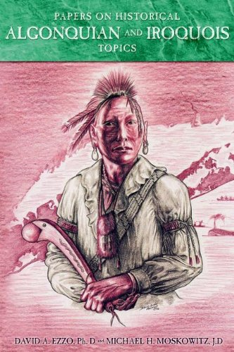 Papers on Historical Algonquian and Iroquois Topics