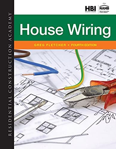 residential construction academy house wiring gregory w fletcher rh amazon com wiring simplified book at fleet farm wiring simplified ebook download