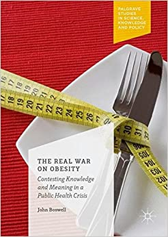 ##IBOOK## The Real War On Obesity: Contesting Knowledge And Meaning In A Public Health Crisis (Palgrave Studies In Science, Knowledge And Policy). change contain Illinois train Property knees