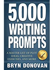 5,000 Writing Prompts: A Master List of Plot Ideas, Creative Exercises, and More