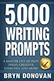 5,000 WRITING PROMPTS: A Master List of Plot