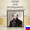 Crime and Punishment [Russian Edition] Hörbuch von Fyodor Dostoyevsky Gesprochen von: Vyacheslav Gerasimov