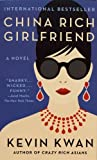Book cover from China Rich Girlfriend by Kevin Kwan