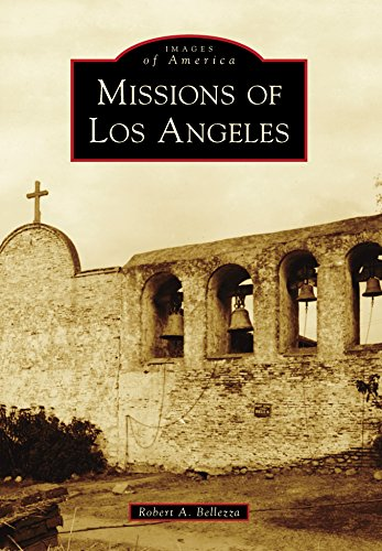Missions of Los Angeles (Images of America) (Mission Of San Fernando Rey De Espana)