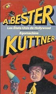 Les Etats-Unis de Hollywood par Alfred Bester