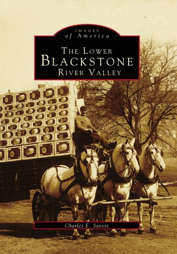 The Lower Blackstone River Valley (Images of America)