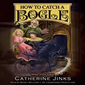 How to Catch a Bogle | Catherine Jinks