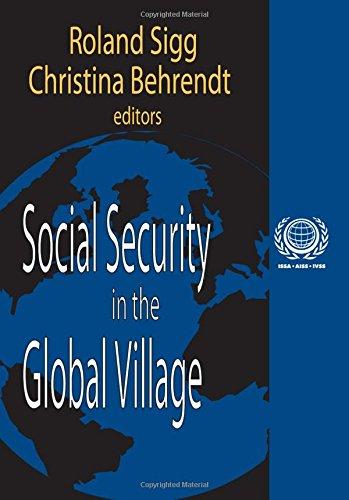 Social Security in the Global Village (International Social Security Series)