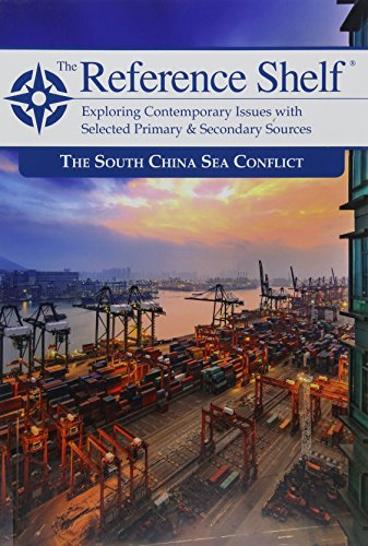 The South China Sea Conflict (Reference Shelf)
