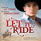 Let It Ride: Pickup Men, Book 2 | L.C. Chase