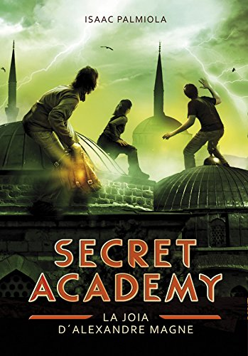 Secreta Academy 2: La joia d'Alexandre Magne PDF