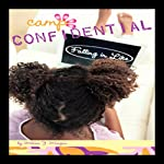 Falling in Like: Camp Confidential #11 | Melissa Morgan