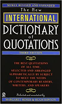 New International Dictionary of Quotations, 3rd Edition (February 01, 2000)
