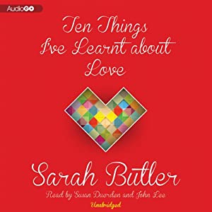 Ten Things I've Learnt about Love Audiobook