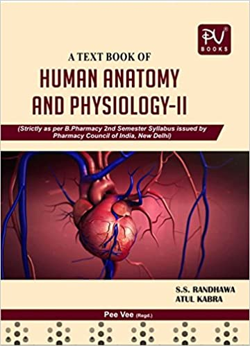 Buy PV TEXTBOOK OF HUMAN ANATOMY AND PHYSIOLOGY -II (2ND SEMESTER) B ...
