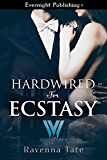 Hardwired for Ecstasy (The Weathermen Book 10)